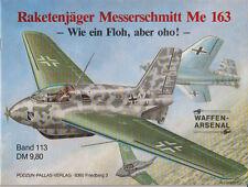 Waffen Arsenal (WA 113) Raketenjäger Messerschmitt Me 163 Luftwaffe 2. Weltkrieg