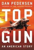 Topgun: An American Story by Dan Pedersen Hardcover 2019, Brand New, Fast Shi...
