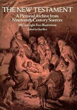 The New Testament: A Pictorial Archive from Nineteenth-Century Sources (Dover Pi