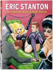 Stanton. The Dominant Wives and Other Stories von Dian Hanson (2015, Kunststoff…