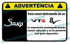 Vinilo impreso pegatina ADVERTENCIA CITROEN SAXO VTS RACING STICKER DECAL 8V