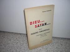 1950.Dieu & satan deux problèmes fondamentaux.Georges Gonzalès.envoi autographe