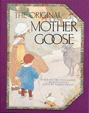 Original Mother Goose by Blanche Fisher Wright c1992, VGC Hardcover, Deluxe