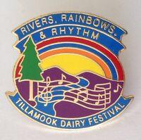 Rivers Rainbows & Rhythm Tillamook Dairy Festival Pin Badge Rare Authentic (N9)