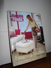 Changing Rooms: Finishing Touches by Linda Barker (2002, HC,DJ)