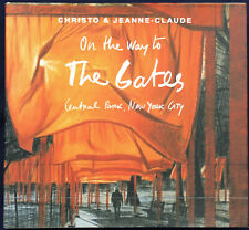 CHRISTO & JEANNE-CLAUDE. On the Way to the Gates. Yale University Press, 2004.