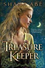 The Treasure Keeper by Shana Abé (2009, Hardcover)