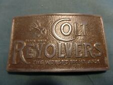 COLT REVOLVER THE WORLD'S RIGHT ARM BELT BUCKLE 4''X2-5/8'' HIGH