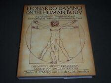 2003 LEONARDO DA VINCI ON THE HUMAN BOOK O'MALLEY HARDCOVER BOOK - I 637