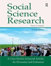 Social Science Research-7th Ed : A Cross Section of Journal Articles for...
