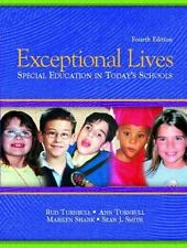 Exceptional Lives : Special Education in Today's Schools by Sean J. Smith, Rud …