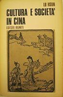 Cultura E Societa' In Cina. A Cura Di Teresa Regard,Lu Hsun  ,Editori Riuniti,19