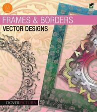 NEW Frames & Borders Vector Designs (Dover Pictura Electronic Clip Art)