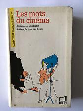 LES MOTS DU CINEMA 1989 CHRISTINE DE MONTVALON ILLUSTRE FRANCAIS RETROUVE