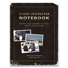 Flight Instructor Notebook - Private & Commercial Pilot SEL - Doremire / Hudson