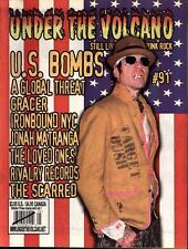 UNDER THE VOLCANO #91 NEW MAGAZINE US BOMBS LOVED ONES GLOBAL THREAT GRACER