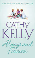 Always and Forever, Cathy Kelly | Paperback Book | Acceptable | 9780007154067