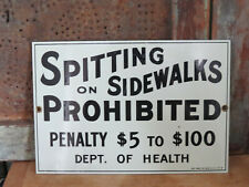 ANDE ROONEY PORCELAIN SIGN - Health Dept. SPITTING ON SIDEWALKS PROHIBITED