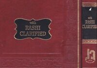 Rashi Clarified by Rabbi Shalom Dov Steinberg. Shemot Comprehensive Chumash