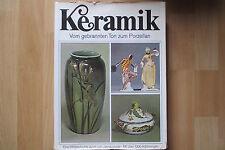 Keramik vom gebrannten Ton zum Porzellan ,1000 Abbildungen, 1971