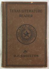 1916 st Edition Texas Literature Reader Davis Foute Eagleton Texana Dallas TX