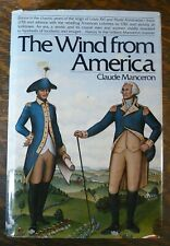 The Wind From America Claude Manceron Alfred A Knopf HC DJ 1978 History