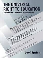 The Universal Right to Education: Justification, Definition, and Guidelines (Soc