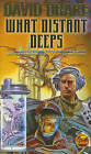 NEW What Distant Deeps (RCN) by David Drake