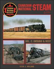 Canadian National Steam In Color Volume 2: Ontario & West / Canadian Railroad