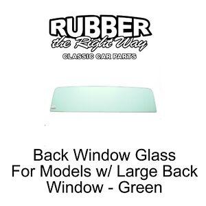 1967 - 1972 Chevy & GMC Truck Back Window Glass - Green - FREE SHIPPING