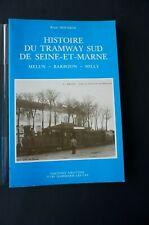 Histoire tramway sud Seine et Marne Melun Barbizon Milly de René Housson