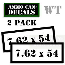 7.62 X 54 Ammo Can Box Decal Sticker bullet ARMY Gun safety Hunting 2 pack WT