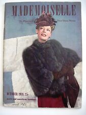 "October 1938 ""Mademoiselle"" Magazine - Paris & American Fashion *"