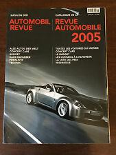 KATALOG DER AUTOMOBIL REVUE / CATALOGUE DE LA REVUE AUTOMOBILE 2005