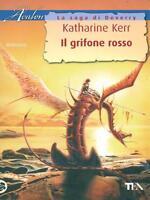 Il grifone rosso - Katharine Kerr - Libro Nuovo in Offerta!