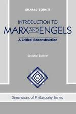 Introduction To Marx And Engels: A Critical Reconstruction (Dimensions of Philos