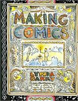 Making Comics PAPERBACK – 2019 by Lynda Barry