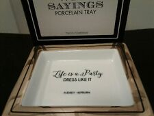 """Twos Company Wise Sayings Porcelain Tray """"Life Is A Party."""" Audrey Hepburn Nib"""