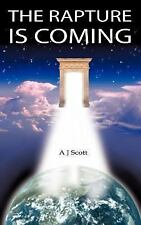 The Rapture Is Coming by A. J. Scott (2005, Paperback)