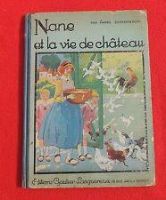Henry MORIN. Nane et la vie de château. Gautier Languereau 1931. EO.
