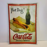 Vintage Metal Tin Coca-Cola Coke Sign: Hot Dog! Drink Coca-Cola Delicious