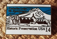 Timberline Lodge Mt. Hood Oregon pin badge Historic Preservation USA