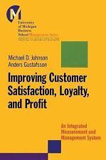J-B-UMBS: Improving Customer Satisfaction, Loyalty, and Profit : An...