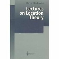 Lectures on Location Theory by Lina Martins and Martin J. Beckmann (1999,...