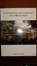 LE PATRIMOINE DES COMMUNES DE LA MARTINIQUE-TROISIÈME EDITION