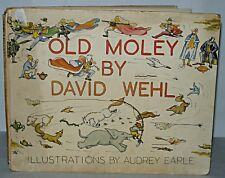 Old Moley - David Wehl,  HB, Robert Hale. Illustrated by A Earle. c1950+