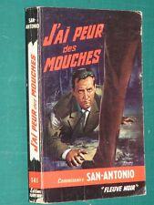 J'ai peur des mouches SAN ANTONIO Fleuve noir 141 ed. 1965