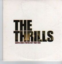 (CT996) The Thrills, Santa Cruz (You're Not That Far) - 2003 DJ CD