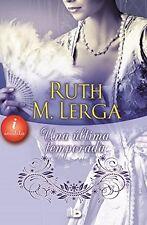 Una ultima temporada (Spanish Edition)