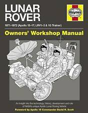 Lunar Rover Manual: An Insight into the Technology, History, Development and Role of NASA's Unique Apollo Lunar Roving Vehicle by Christopher Riley, Philip Dolling, David Woods (Hardback, 2012)